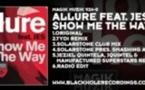 Allure Featuring Jes Show Me The Way (tydi Remix )