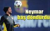 Neymar Baş Döndürdü!