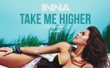 INNA - Take Me Higher (Extended Version)